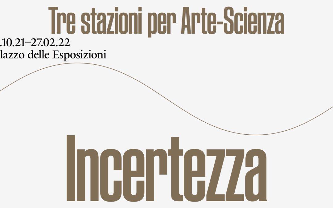 La mostra dell'Infn a Palazzo delle Esposizioni esplora l'incertezza della scienza